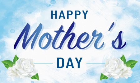 Happy Mothers' Day, 2020